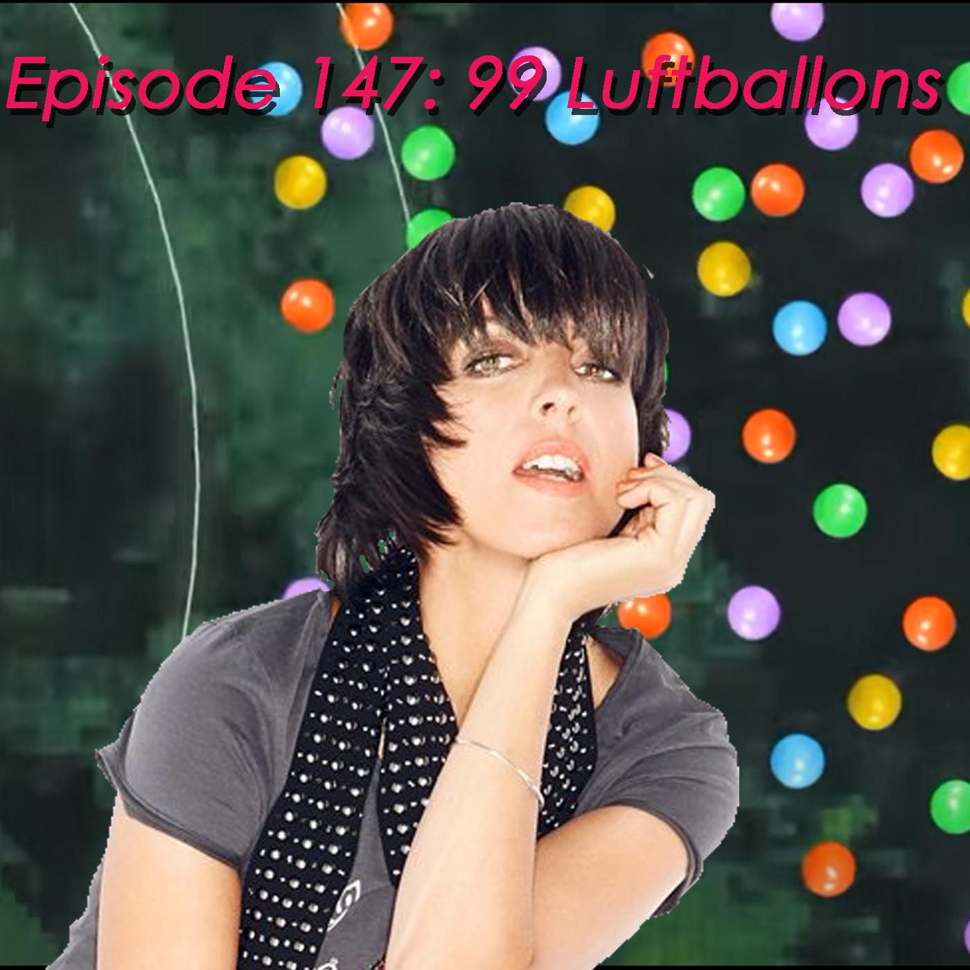 147: 99 Luftballons